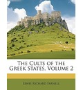 The Cults of the Greek States, Volume 2