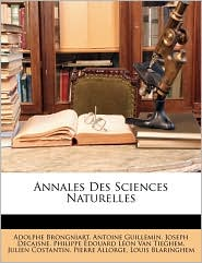 Annales Des Sciences Naturelles - Adolphe Brongniart, Joseph Decaisne, Antoine Guillemin