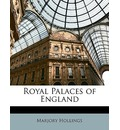 Royal Palaces of England - Marjory Hollings