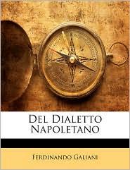 del Dialetto Napoletano - Ferdinando Galiani