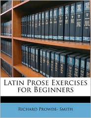 Latin Prose Exercises for Beginners