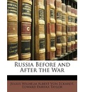 Russia Before and After the War - Julius Wilhelm Albert Von Eckardt