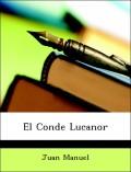 Manuel, Juan: El Conde Lucanor