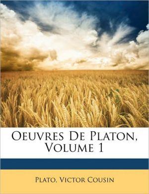 Oeuvres De Platon, Volume 1 - Plato, Victor Cousin