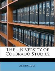 The University of Colorado Studies - Anonymous