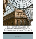 The Historic Gallery of Portraits and Paintings - Anonymous
