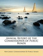 Annual Report of the Commissioner of Public Roads