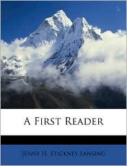A First Reader - Jenny H. Stickney Lansing