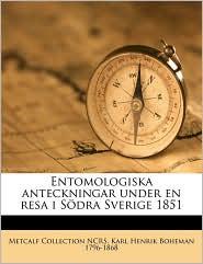 Entomologiska anteckningar under en resa i S dra Sverige 1851 - Metcalf Collection NCRS, Karl Henrik Boheman