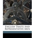 English Traits and Representative Men - Ralph Waldo Emerson