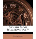 English Prose Selections Vol V - Henry Craik
