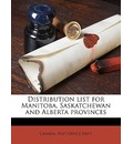 Distribution List for Manitoba, Saskatchewan and Alberta Provinces - Post Office Dept Canada Post Office Dept