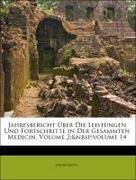 Anonymous: Jahresbericht Über Die Leistungen Und Fortschritte in Der Gesammten Medicin, Volume 2; volume 14