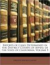 Reports of Cases Determined in the District Courts of Appeal of the State of California, Volume 5 - Company Bancroft-Whitney Company