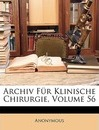 Archiv Fur Klinische Chirurgie, Volume 56 - Anonymous
