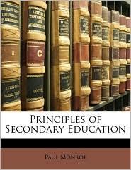 Principles of Secondary Education - Paul Monroe