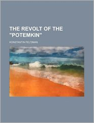 The Revolt Of The Potemkin - Konstantin Fel Dman