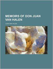 Memoirs of don Juan van Halen Volume 2 - Juan Van Halen