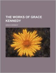 The Works Of Grace Kennedy (Volume 6) - Grace Kennedy