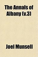 The Annals of Albany (V.3)
