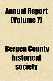 Annual Report - Bergen County Historical Society