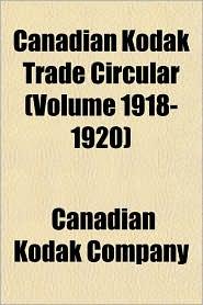 Canadian Kodak Trade Circular - Canadian Kodak Company