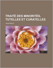 Traite Des Minorites, Tutelles Et Curatelles - United States Congress Activities, Jean Mesle