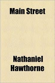 Main Street - Nathaniel Hawthorne