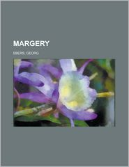 Margery - Georg Ebers