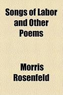 Songs of Labor and Other Poems