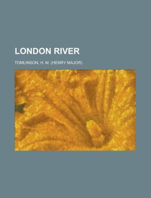London River - H.M. Tomlinson