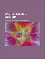 Master Tales of Mystery - Francis J. Reynolds