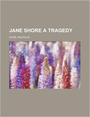 Jane Shore a Tragedy