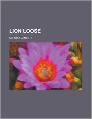 Lion Loose - James H. Schmitz