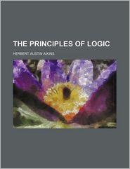 The Principles Of Logic - Herbert Austin Aikins