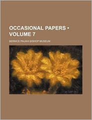 Occasional Papers (Volume 7) - General Books