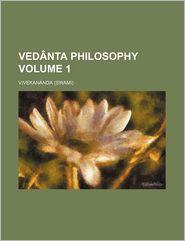 Ved Nta Philosophy (Volume 1) - Vivekananda