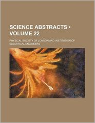 Science Abstracts (Volume 22) - Physical Society of London