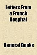 Letters from a French Hospital