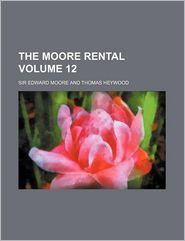 The Moore rental Volume 12 - Edward Moore