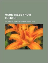 More Tales from Tolstoi - Leo Tolstoy