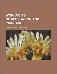Workmen's Compensation and Insurance