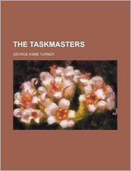 The Taskmasters - George Kibbe Turner
