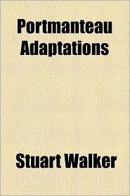 Portmanteau Adaptations - Stuart Walker