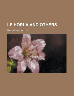 Le Horla And Others