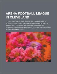 Arena Football League In Cleveland - Books Group (Editor)