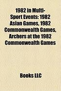 1982 in Multi-Sport Events: 1982 Asian Games, 1982 Commonwealth Games, Archers at the 1982 Commonwealth Games