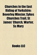Churches in the East Riding of Yorkshire: Beverley Minster, Sykes Churches Trail, St James' Church, Warter, SS Mary
