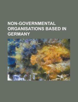 Non-Governmental Organisations Based in Germany: Asia House (Essen), Bonding-Studenteninitiative E.V, Bonn International Center for Conversion, Bund