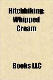 Hitchhiking: Whipped Cream
